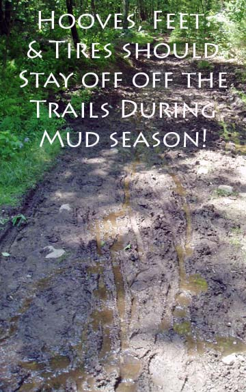 Stay off during mud season